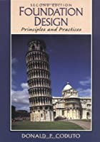 Foundation Design: Principles and Practices