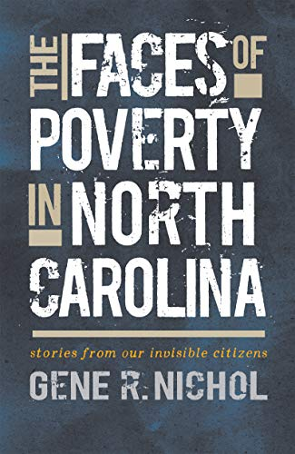 Download The Faces of Poverty in North Carolina: Stories from Our Invisible Citizens 1469646528