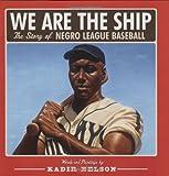 We Are the Ship (Coretta Scott King Author Award Winner)
