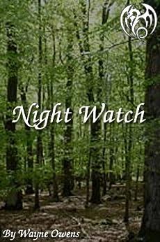[Owens, Wayne]のNight Watch (English Edition)