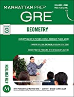 Geometry GRE Strategy Guide, 4th Edition (Manhattan Prep GRE Strategy Guides)