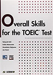 TOEICテスト総合スキル演習―Overall Skills for the TO