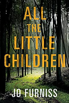 All the Little Children by [Furniss, Jo]
