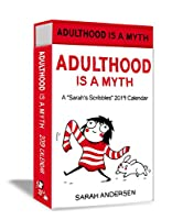 Sarah's Scribbles 2019 Deluxe Day-to-Day Calendar: Adulthood Is a Myth