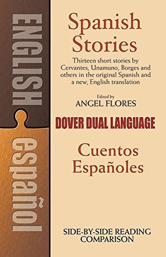 Download Spanish Stories: A Dual-Language Book (Dover Dual Language Spanish) 0486253996