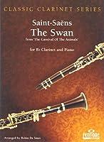 """SAINT SAENS - El Cisne de """"El Carnaval de los Animales"""" para Clarinete y Piano (De Smet)"""