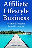 BURBERRY Affiliate Lifestyle Business: YouTube Video Affiliate & Google SEO Marketing (English Edition)