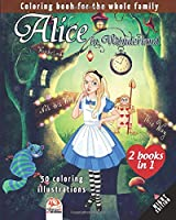 Alice in Wonderland - 50 coloring illustrations - night edition – 2 books in 1: Coloring book for the whole family