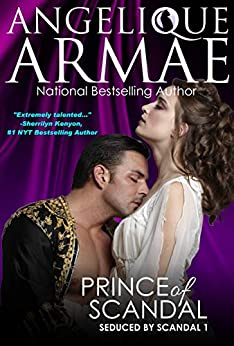 Prince of Scandal (Seduced by Scandal 1) by [Armae, Angelique]