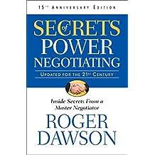 Secrets of Power Negotiating (Inside Secrets from a Master Negotiator Book 1) (English Edition)