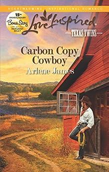 Carbon Copy Cowboy by [James, Arlene]