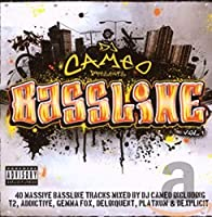 Bassline Mixed By DJ Cameo