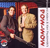 Howard Alden & Ken Peplowski's Pow-Wow[Import]