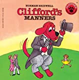 Clifford's Manners (Clifford the Big Red Dog (Pb))