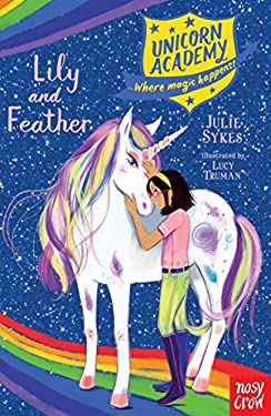 Lily and Feather (Unicorn Academy)