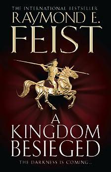 A Kingdom Besieged (The Chaoswar Saga, Book 1) by [Feist, Raymond E.]