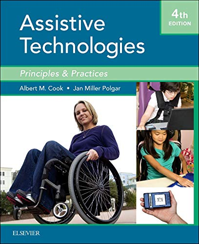 Download Cook and Hussey's Assistive Technologies: Principles and Practice, 3e 0323039073