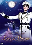 星組梅田芸術劇場公演 北翔海莉 Dramatic Revue『LOVE & DREAM』− I. Sings Disney/ II. Sings TAKARAZUKA− [DVD]
