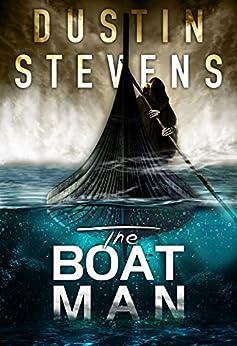 The Boat Man: A Suspense Thriller (A Reed & Billie Novel Book 1) by [Stevens, Dustin]