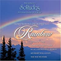 Somewhere Over the Rainbow by Attila Fias (2002-03-22)