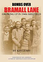 Bombs Over Bramall Lane: Growing Up in 1940s Sheffield