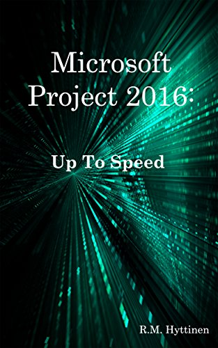 Microsoft Project 2016: Up To Speed (English Edition)