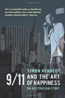 9/11 and the Art of Happiness: An Australian Story