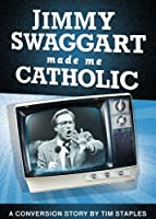 Jimmy Swaggart Made Me Catholic DVD【DVD】 [並行輸入品]