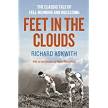 Feet in the Clouds: A Tale of Fell-running and Obsession