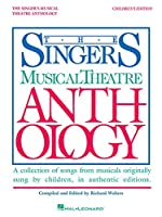 Singer's Musical Theatre Anthology: Children's Edition