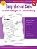 Comprehension Skills, Grade 5: 40 Short Passages for Close Reading