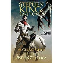 Stephen King's the Dark Tower: the Gunslinger: The Little Sisters of Eluria