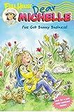Full House: Dear Michelle #4: I've Got Bunny Business!: (I've Got Bunny Business!)