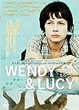 WENDY & LUCY ウェンディ & ルーシー [レンタル落ち]