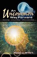 An Uncommon Way Forward