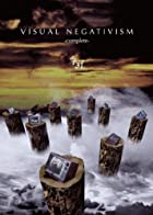 VISUAL NEGATIVISM -COMPLETE- [DVD](通常1~2か月以内に発送)