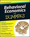 Behavioral Economics For Dummies