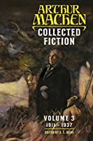Collected Fiction Volume 3: 1911-1937