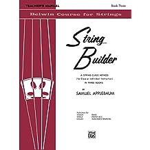 String Builder, Bk 3: Teacher's Manual: 0