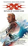 xXx: Return of Xander Cage - The Official Movie...