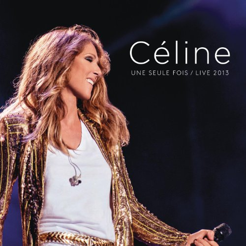 Céline... Une seule fois / Liv...
