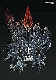 FINAL FANTASY XIV: A Realm Reborn The Art of Eorzea - Another Dawn - (デジタル版SE-MOOK)