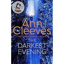 The Darkest Evening (Vera Stanhope Book 9)