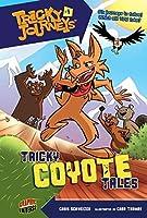 Tricky Journeys 1: Tricky Coyote Tales