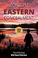 Eastern Concealment (Wild Gourd Overture)