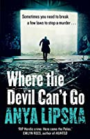Where the Devil Can't Go (Kiszka & Kershaw)