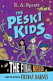 The Peski Kids 5: The Final Mission