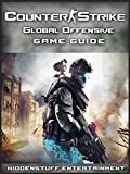 Counter Strike Global Offensive Game Guide Unofficial (English Edition)