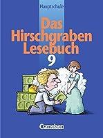 Das Hirschgraben - Lesebuch. 9. Schuljahr. Schuelerbuch. Hauptschule Bayern. RSR. Neue Ausgabe