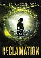 Reclamation (Legacy of Ilvania)